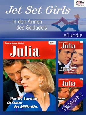 cover image of Jet Set Girls--in den Armen des Geldadels --3-teilige Serie