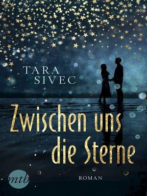 cover image of Zwischen uns die Sterne