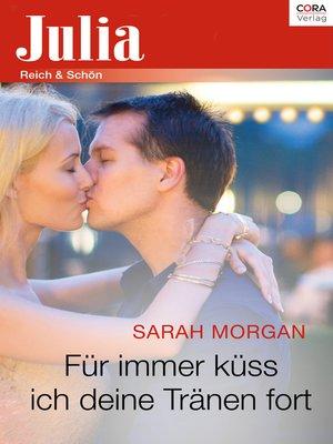 cover image of Für immer küss ich deine Tränen fort
