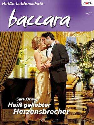 cover image of Heiss geliebter Herzensbrecher