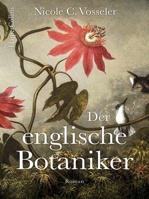 cover image of Der englische Botaniker