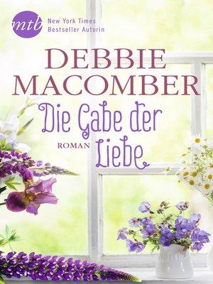 cover image of Die Gabe der Liebe