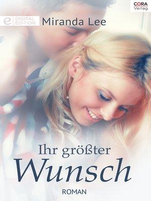 cover image of Ihr größter Wunsch