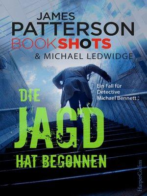 cover image of Die Jagd hat begonnen