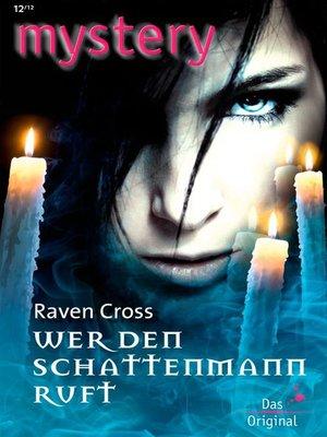 cover image of Wenn der Schattenmann ruft