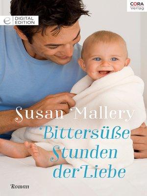cover image of Bittersüße Stunden der Liebe