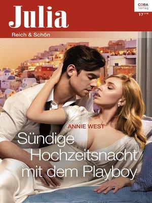 cover image of Sündige Hochzeitsnacht mit dem Playboy