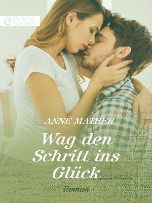cover image of Wag den Schritt ins Glück