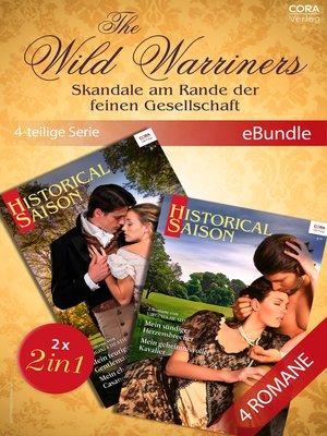 cover image of The Wild Warriners--Skandale am Rande der feinen Gesellschaft (4-teilige Serie)