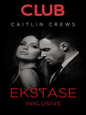 cover image of Ekstase inklusive