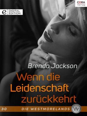 cover image of Wenn die Leidenschaft zurückkehrt
