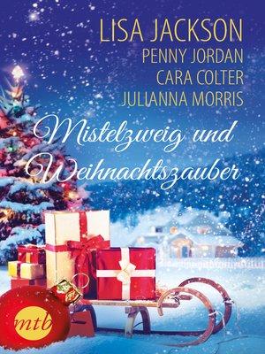 cover image of Mistelzweig und Weihnachtszauber