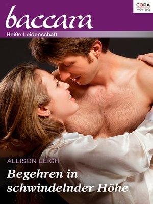 cover image of Begehren in schwindelnder Höhe