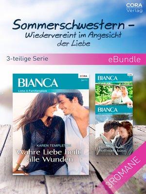 cover image of Sommerschwestern--Wiedervereint im Angesicht der Liebe (3-teilige Serie)