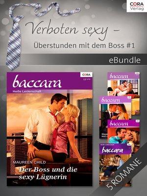 cover image of Verboten sexy—Überstunden mit dem Boss 1