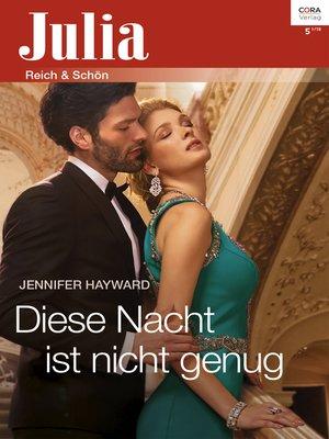 cover image of Diese Nacht ist nicht genug