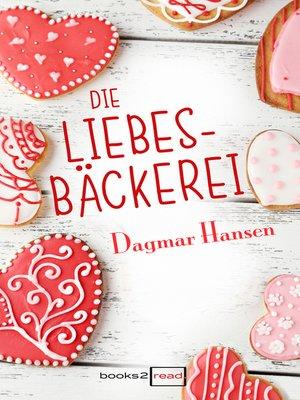 cover image of Die Liebesbäckerei