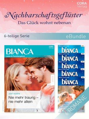 cover image of Nachbarschaftsgeflüster--Das Glück wohnt nebenan (6-teilige Serie)