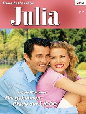 cover image of Die geheimen Pfade der Liebe