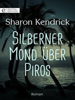 cover image of Silberner Mond über Piros