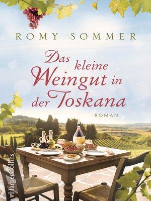 cover image of Das kleine Weingut in der Toskana