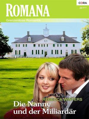 cover image of Die Nanny und der Milliardär