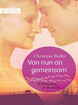cover image of Von nun an gemeinsam