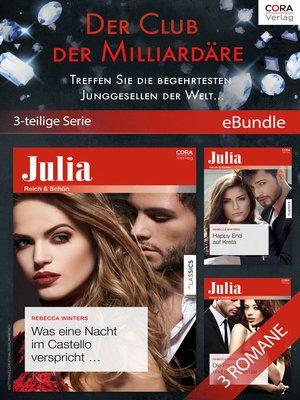 cover image of Der Club der Milliardäre--Treffen Sie die begehrtesten Junggesellen der Welt ...