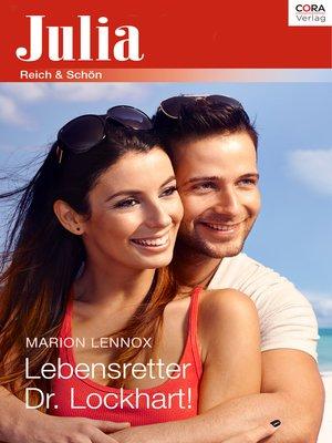 cover image of Lebensretter Dr. Lockhart!
