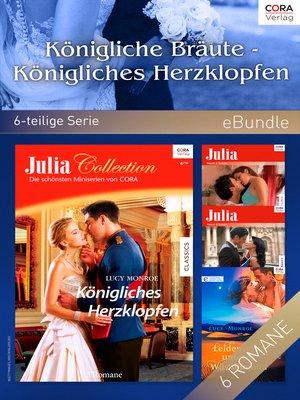 cover image of Königliche Bräute--Königliches Herzklopfen (6-teilige Serie)