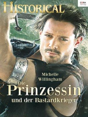 cover image of Die Prinzessin und der Bastardkrieger