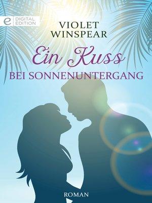 cover image of Ein Kuss bei Sonnenuntergang