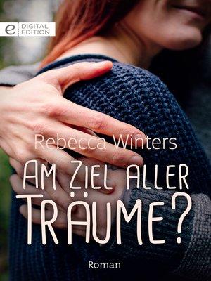 cover image of Am Ziel aller Träume?