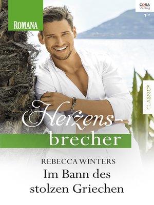 cover image of Im Bann des stolzen Griechen