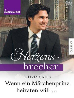cover image of Wenn ein Märchenprinz heiraten will ...