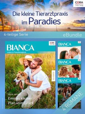 cover image of Die kleine Tierarztpraxis im Paradies (4-teilige Serie)