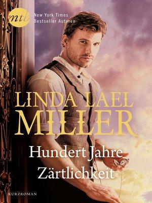 cover image of Hundert Jahre Zärtlichkeit