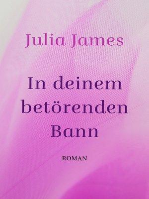cover image of In deinem betörenden Bann