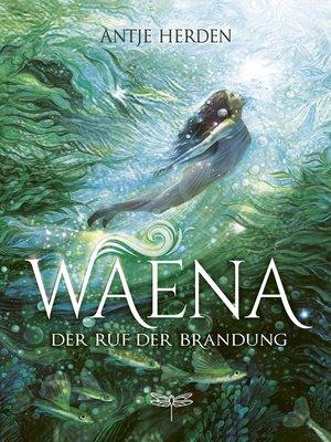 cover image of Waena--Der Ruf der Brandung