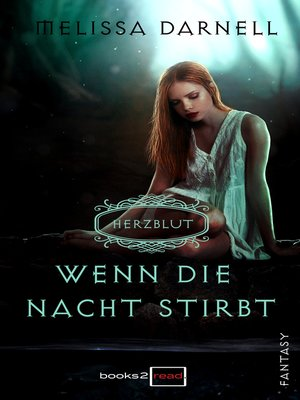cover image of Herzblut—Wenn die Nacht stirbt