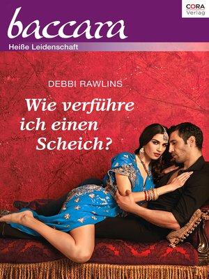 cover image of Wie verführe ich einen Scheich?