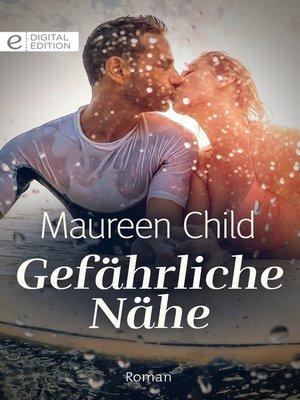 cover image of Gefährliche Nähe