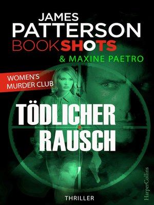 cover image of Tödlicher Rausch