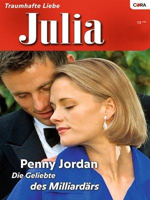 "cover image of Die Geliebte des Milliardärs—1. Teil der Miniserie ""Jet Set Wives"""