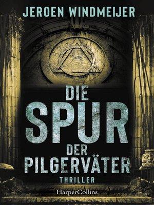 cover image of Die Spur der Pilgerväter