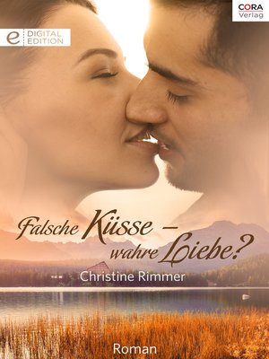 cover image of Falsche Küsse—wahre Liebe?