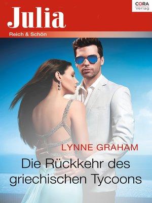 cover image of Die Rückkehr des griechischen Tycoons