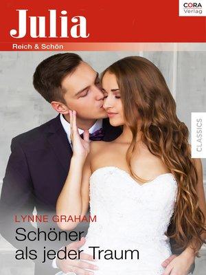 cover image of Schöner als jeder Traum