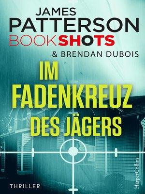 cover image of Im Fadenkreuz des Jägers
