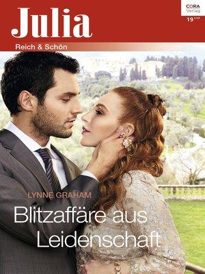 cover image of Blitzaffäre aus Leidenschaft